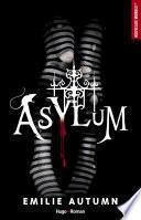 Asylum - L'asile pour jeunes filles rebelles