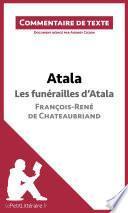 Atala - Les funérailles d'Atala - François-René de Chateaubriand (Commentaire de texte)
