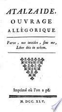 Atalzáide, ouvrage allégorique