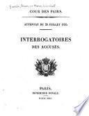 Attentat du 28 juillet 1835 ...: Interrogatoires des accusés. Supplément