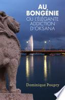 Au Bongénie ou l'élégante addiction d'Oksana