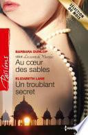 Au coeur des sables - Un troublant secret