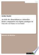 Au delà des dissemblances culturelles. Etude comparative du régime juridique de l'inceste en France et en Israël