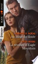 Au piège du doute - La révoltée d'Eagle Mountain