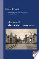 Au seuil de la vie marocaine
