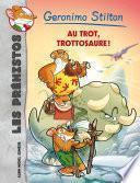 Au trot Trottosaure !