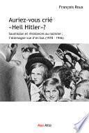 Auriez-vous crié Heil Hitler