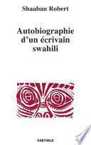 Autobiographie d'un écrivain swahili, Tanzanie