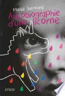 Autobiographie d'une licorne