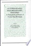 Autobiography, Historiography, Rhetoric