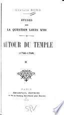 Autour du temple (1792-1795)