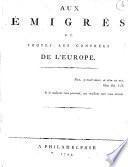 Aux emigrés de toutes les contrées de l'Europe