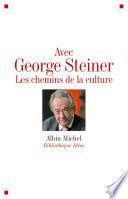 Avec George Steiner