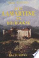 Avec Lamartine en Bourgogne