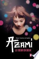 Azami - Dès 10 ans