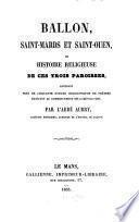 Ballon, Saint-Mards et Saint-Ouen, ou histoire religieuse de ces trois paroisses