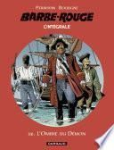 Barbe-Rouge - Intégrales - tome 12 - L'Ombre du démon