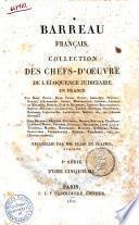 Barreau Francais Collection des Chefs-d'Oeuvre de l'Eloquence Judiciaire en France