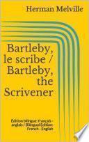 Bartleby, le scribe / Bartleby, the Scrivener