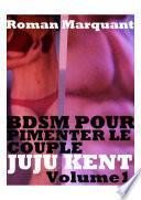 Bdsm Pour Pimenter Le Couple
