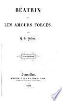 Béatrix, ou Les amours forcés