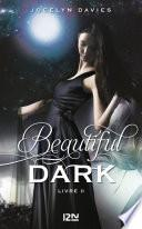 Beautiful Dark -