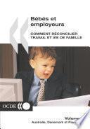 Bébés et employeurs - Comment réconcilier travail et vie de famille (Volume 1) Australie, Danemark et Pays-Bas