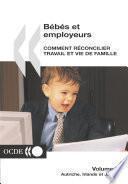 Bébés et employeurs - Comment réconcilier travail et vie de famille (Volume 2) Autriche, Irlande et Japon