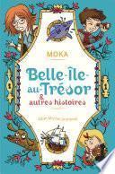 Belle-île-au-Trésor & autres histoires