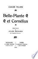 Belle-Plante et Cornélius
