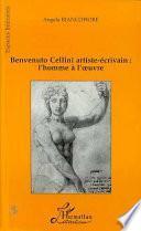 Benvenuto Cellini artiste-écrivain