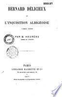 Bernard Délicieux et l'inquisition Albigeoise