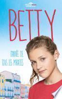 Betty, l'année de tous les miracles (Dans l'univers de Demain nous appartient)