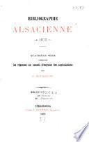 Bibliographie alsacienne, chronique de la guerre avec les documents officiels et autres