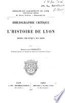 Bibliographie critique de l'histoire de Lyon