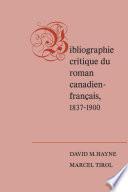 Bibliographie critique du roman canadien-francaise, 1837-1900