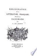 Bibliographie de la littérature française relative au Danemark, par F. de Jessen