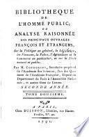 Bibliothèque de l'homme public; ou, Analyse raisonnée des principaux ouvrages françois et étrangers sur la politique en général