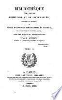 Bibliotheque etrangere D' Histoire et ed Litterature ancienne et Moderne ou choix D'Ouvrages Remarquables et Curieux
