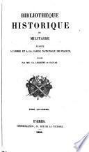 Bibliothèque historique et militaire ... publiée par MM. C. Liskenne et Sauvan. (Atlas.).: Introduction à l'histoire politique et militaire des Français