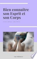 Bien connaître son Esprit et son Corps Vol4