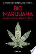 Big marijuana quand le deal devient légal