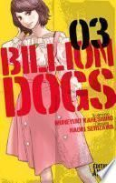 Billion Dogs -
