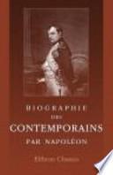 Biographie des Contemporains, Par Napoléon