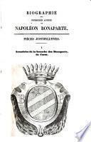 Biographie des premières années de Napoleon Bonaparte c'est-à-dire depuis sa naissance jusqu'à l'epoque de son commandement en chef de l'armee d'Italie