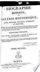 Biographie moderne, ou, Galerie historique, civile, militaire, politique, littéraire et judiciaire