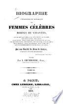 Biographie universelle et historique des femmes célèbres mortes ou vivantes