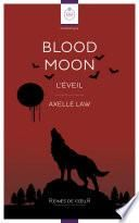 Blood Moon - L'Eveil