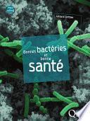 Bonnes bactéries et bonne santé