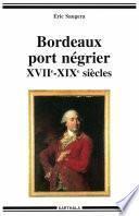 Bordeaux port négrier